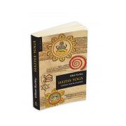Hatha Yoga - context, teorie, practica