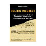 Politic incorect