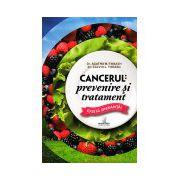 Cancerul: prevenire şi tratament