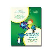 Matematica si explorarea mediului manual pentru clasa I partea a II a+CD
