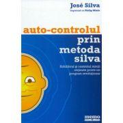 Autocontrolul prin Metoda Silva Echilibrul şi controlul minţii obţinute printr-un program revoluţionar