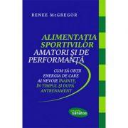 Alimentația sportivilor amatori și de performanță