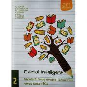 Caietul inteligent pentru clasa a V-a, semestrul II. Literatura. Limba romana. Comunicare