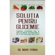 Solutia pentru glicemie