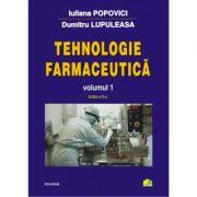 Tehnologie farmaceutica. Volumul I (editia 2017)