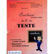 Evaluare la finalul clasei a II-a. Teste - Comunicare in limba romana. Matematica si protectia mediului