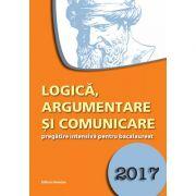 Logica, argumentare si comunicare, pregatire intensiva pentru bacalaureat