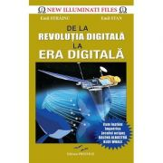 De la Revolutia digitala la Era digitala