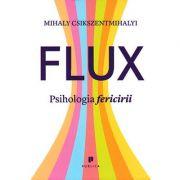Flux: psihologia fericirii