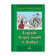 Legende despre munti si dealuri