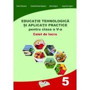 Educație Tehnologică și Aplicații Practice pentru clasa a V-a