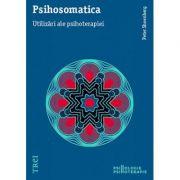 Psihosomatica. Utilizări ale psihoterapiei