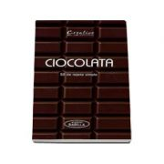 Ciocolata - 50 de retete simple
