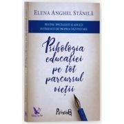 Psihologia educației pe tot parcursul vieții (Ediția a III-a, adăugită și revizuită)
