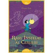 Raul instelat al Cerului  Grace Lin