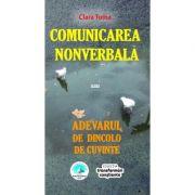 Comunicarea nonverbală sau Adevărul de dincolo de cuvinte