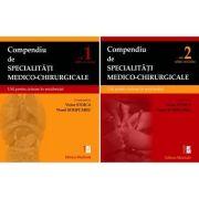 Compendiu de specialităţi medico-chirurgicale. Volumele 1 şi 2. Util pentru intrare în rezidențiat. Ediție revizuită