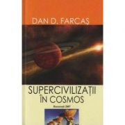 Supercivilizatii in cosmos