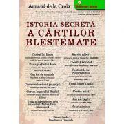 Istoria secretă a cărţilor blestemate -  Arnaud de la Croix