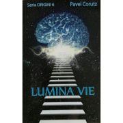 Lumina Vie - Seria Origini 6