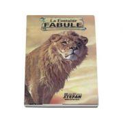 Fabule (Colectia Cartile de aur ale copilariei) - La Fontaine