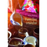 Povestea ceaiului Wang Xufeng