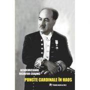 Puncte cardinale în haos  Crainic, Nichifor