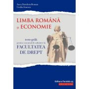 Teste-grilă pentru concursul de admitere la Facultatea de Drept. Limba română şi Economie