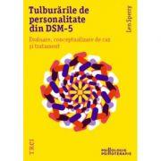Tulburările de personalitate din DSM-5. Evaluare, conceptualizare de caz și tratament