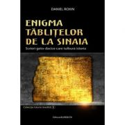 Enigma tablitelor de la Sinaia