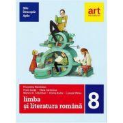 (Metoda ȘTIU-DESCOPĂR-APLIC): LIMBA ȘI LITERATURA ROMÂNĂ. Clasa a VIII-a. Semestrul I+II