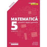 Matematică. Aritmetică, algebră, geometrie. Clasa a V-a. Consolidare. Partea a II-a