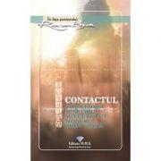 Contactul. Calatoria si scopul sufletului nostru prin viata