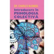 Introducere în psihologia colectivă