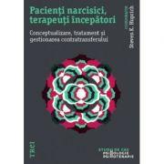 Pacienți narcisici, terapeuți începători. Conceptualizare, tratament și gestionarea contratransferului
