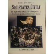 'Societatea Civila' de sub ONG - urile Internationale