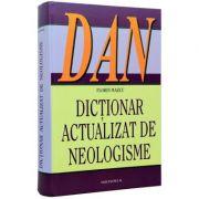 Dictionar Actualizat De Neologisme - Florin Marcu