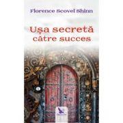 Ușa secretă către succes