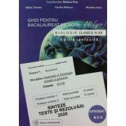 Biologie 2020 clasele 11-12. Ghid pentru bacalaureat de nota 10. Sinteze teste si rezolvari (coord. Stelica Ene)