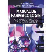Manual de farmacologie pentru asistenti medicali si asistenti de farmacie