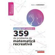 359 de probleme de matematică recreativă. Puzzle-uri celebre