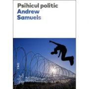 Psihicul politic - Andrew Samuels