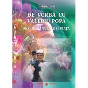 De vorba cu Valeriu Popa despre sanatate si viata (carte+DVD) - Ovidiu Harbada