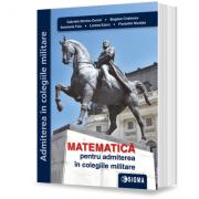 Matematica pentru admiterea in colegiile militare
