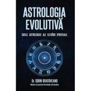Astrologia evolutivă - Sorin Bratoveanu