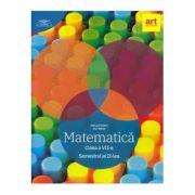 Matematica pentru clasa a 7-a. Semestrul 2 (Colectia clubul matematicienilor)