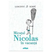 Micuțul Nicolas în vacanță - René Goscinny, Jean-Jacques Sempé