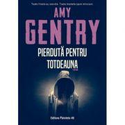 Pierdută pentru totdeauna - GENTRY Amy
