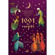 1001 de nopți Basme arabe istorisite de Eusebiu Camilar, volumul II