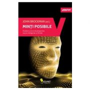 Minti posibile Douazeci si cinci de perspective asupra inteligentei artificiale JOHN BROCKMAN